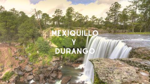 Mexiquillo y Durango Express